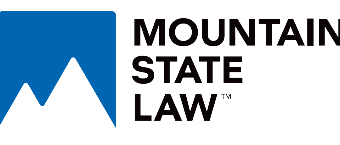 Mountain State Law Launches Personal & Accidental Injury & Harassment Law Practice